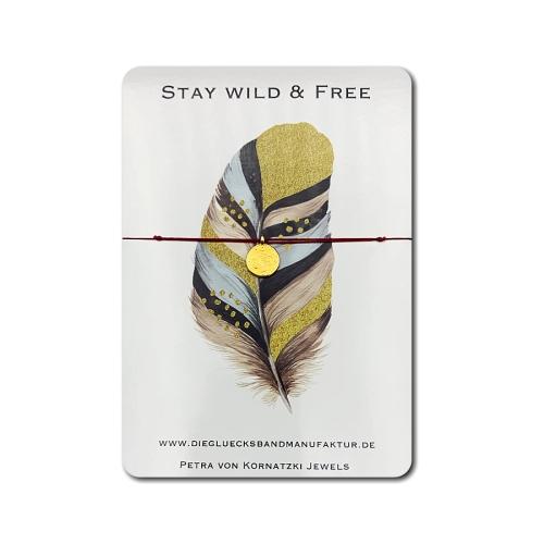 Glücksband - Stay Wild & Free