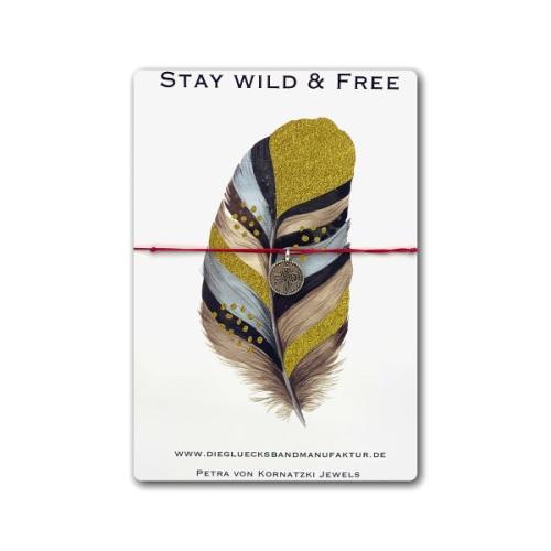 Armband - Stay Wild & Free